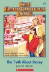 The Baby-Sitters Club #3: The Truth About Stacey: Classic Edition - Ann M. Martin