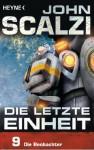 Die letzte Einheit, Episode 9: - Die Beobachter (German Edition) - John Scalzi, Bernhard Kempen