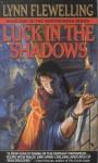 (LUCK IN THE SHADOWS ) By Flewelling, Lynn (Author) mass_market Published on (08, 1996) - Lynn Flewelling