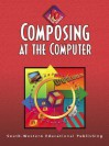 Composing at the Computer: 10-Hour Series - Jack P. Hoggatt