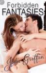 Forbidden Fantasies - Jodie Griffin