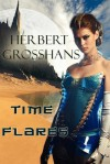 Time Flares - Herbert Grosshans