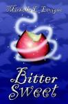 Bitter Sweet - Michelle L. Levigne
