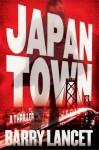 Japantown: A Thriller (A Jim Brodie Novel) - Barry Lancet