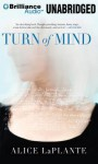 Turn of Mind - Alice LaPlante, Jean Reed Bahle