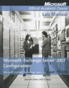 Exam 70-236 Microsoft Exchange Server 2007 Configuration, Lab Manual - MOAC (Microsoft Official Academic Course