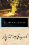 Light in August - William Faulkner, Noel Polk