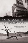 Disordered World - Amin Maalouf
