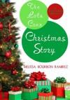 The Lola Cruz Christmas Story (Lola Cruz Mystery #0.5) - Melissa Bourbon Ramirez