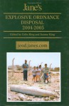 Jane's Explosive Ordnance Disposal: Yearbook 2004-2005 - Colin King