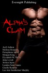 Alpha's Claim - Giselle Renarde, Melissa Hosack, Lee Ann Sontheimer Murphy, Elyzabeth M. VaLey, Avril Ashton, London Saint James, Jorja Lovett, Persephone Jones, Jessica Jayne, Morgan King
