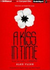 A Kiss in Time - Alex Flinn, Angela Dawe, Nick Podehl