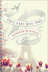 That Part Was True (Audio) - Deborah McKinlay