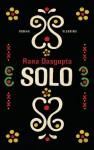 Solo Roman - Rana Dasgupta, Barbara Heller