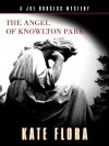 The Angel of Knowlton Park - Kate Flora
