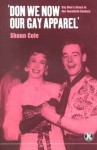 Don We Now Our Gay Apparel: Gay Men's Dress in the Twentieth Century (Dress, Body, Culture) - Shaun Cole
