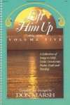 Lift Him Up - Volume 5 - Don K. Marsh