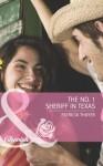 The No. 1 Sheriff in Texas (Mills & Boon Cherish) (The Randell Brotherhood - Book 3) - Patricia Thayer