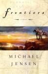 Frontiers - Michael Jensen