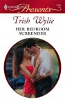Her Bedroom Surrender (Nights of Passion) - Trish Wylie