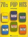 70s Pop Hits - Hal Leonard Publishing Company