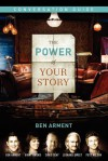The Power of Your Story Conversation Guide - Thomas Nelson Publishers