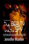 The Beauty and the Spy - Jennifer Mueller