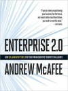 Enterprise 2.0: New Collaborative Tools for Your Organization's Toughest Challenges (Audio) - Andrew McAfee, Eric Synnestvedt, Erik Synnestvedt