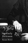 My Emily Dickinson (New Directions Paperbook) - Susan Howe, Eliot Weinberger