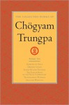 The Collected Works, Vol. 6 - Chögyam Trungpa, Carolyn Rose Gimian