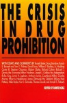 The Crisis In Drug Prohibition - David Boaz