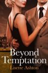 Beyond Temptation - Lisette Ashton