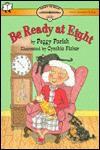 Be Ready At Eight - Peggy Parish, Cynthia Fisher