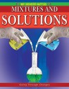 Mixtures and Solutions - Molly Aloian