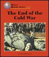 The End of the Cold War - David Pietrusza