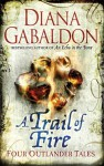 A Trail of Fire - Diana Gabaldon