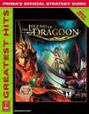 Legend of Dragoon Greatest Hits: Prima's Official Strategy Guide (Prima's Official Strategy Guides) - David Castillo, Eric Winding