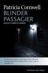 Blinder Passagier: Ein Kay-Scarpetta-Roman (German Edition) - Anette Grube, Patricia Cornwell