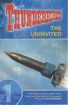 Thunderbirds: Uninvited v. 1 - Dave Morris
