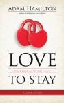 Love to Stay Leader Guide - Adam Hamilton