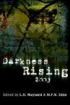 Darkness Rising 2003 - L.H. Maynard, M.P.N. Sims, Joseph D'Lacey
