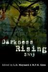 Darkness Rising 2003 - L.H. Maynard, M.P.N. Sims, Joseph D'Lacey