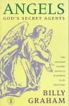 Angels: Gods Secret Agents - Billy Graham