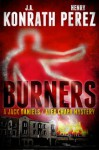 Burners - J.A. Konrath, Henry Perez