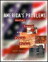 America's Problems: Social Issues and Public Policy - Elliott Currie, Jerome H. Skolnick