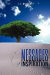 Messages of Inspiration - J.L. Williams