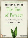 The End of Poverty: Economic Possibilities for Our Time (MP3 Book) - Jeffrey D. Sachs, Malcolm Hilgartner