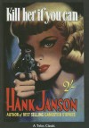 Kill Her If You Can - Hank Janson