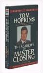 Academy of Master Closes - Tom Hopkins