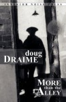More Than the Alley - Doug Draime